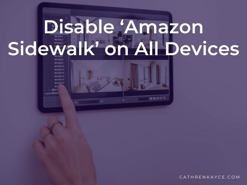 Why You Should Disable 'Amazon Sidewalk' on All Devices Before June 8